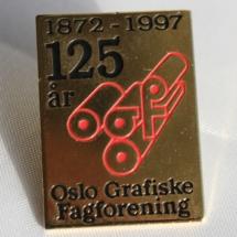 Oslo Grafiske fagforening 125 års jubileums merke fra 1997