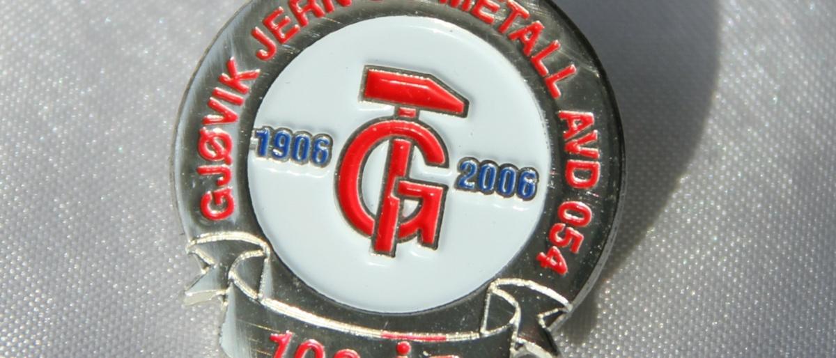 Gjøvik Jern og Metall Jubileumsmerke 100 år i 2006. Nå avdeling 54 i Fellesforbundet